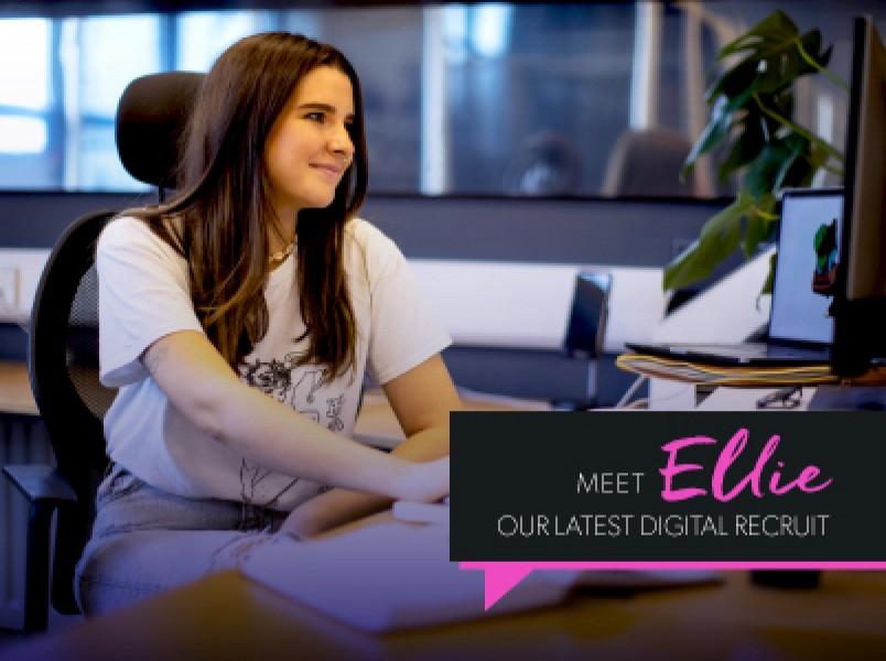 Meet Ellie, Our Latest Digital Recruit!  thumbnail