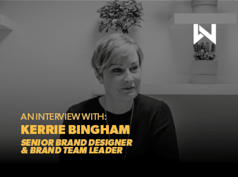 An Interview with Kerrie, our Brand Team Leader