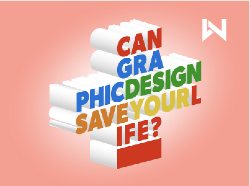 Can graphic design save your life?   thumbnail